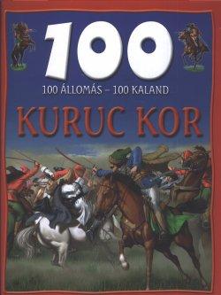 100 állomás-100 kaland Kuruc kor