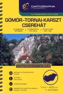 Gömör-Tornai-Karszt Cserehát turistakalauz SC 1:40 000