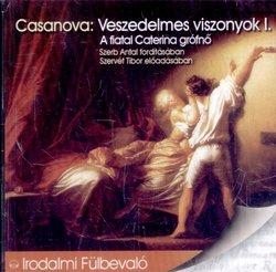 Veszedelmes viszonyok I. (Casanova )(hangoskönyv)