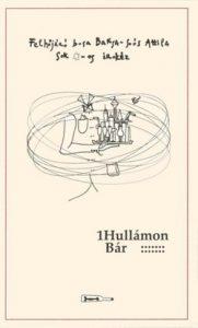 1Hullámon bár...