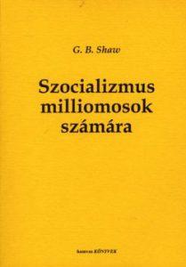 Szocializmus milliomosok számára