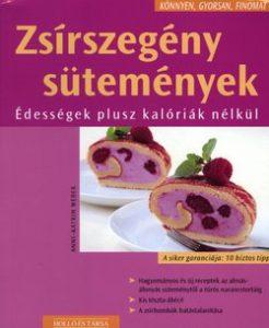 Könnyen, gyorsan, finomat: Zsírszegény sütemények