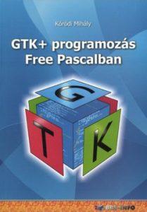 GTK+ programozás Free Pascalban