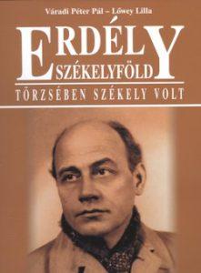 Erdély - Székelyföld - Törzsében Székely volt Tamási Áron