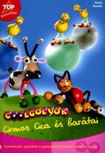 Top - Coolgolyók Cirmos Cica és barátai
