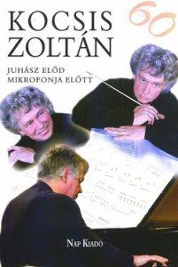 Kocsis Zoltán Juhász Előd mikrofonja előtt