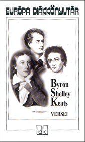 Byron, Shelley és Keats versei (eu.diák)