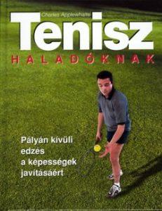Tenisz haladóknak