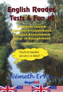 English Reader Tests 4 Fun #1 - Humoros tesztek angol nyelvtanulóknak