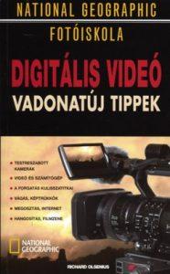 National Geographic fotóiskola - Digitális videó vadonatúj tippek