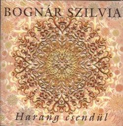 Bognár Szilvia - Harang csendül CD