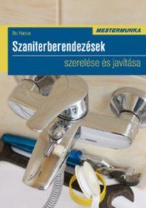 Mestermunka - Szaniterberendezések szerelése és javítása