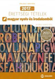 2017. évi érettségi tételek magyar nyelv és irodalomból