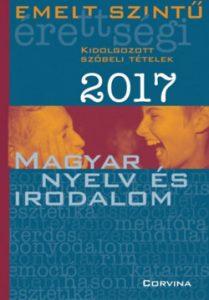 Emelt szintű érettségi - Magyar nyelv és irodalom 2017