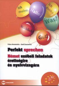 Perfekt sprechen német szóbeli feladatok érettségire és nyelvvizsgára