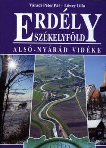 Erdély-Székelyföld - Alsó-Nyárád vidéke