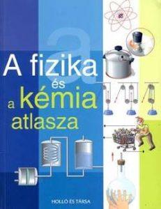 A fizika és a kémia atlasza
