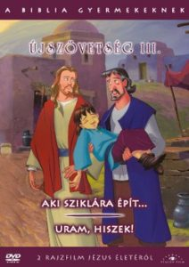 A Biblia gyermekeknek - Újszövetség III. DVD