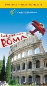 Róma - Útikalauz villámlátogatóknak