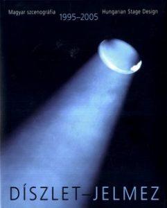 Díszlet - Jelmez 1995-2005