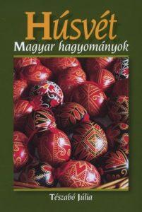 Húsvét - Magyar hagyományok