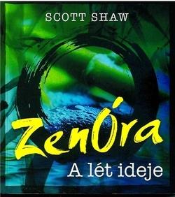 ZenÓra - A lét ideje
