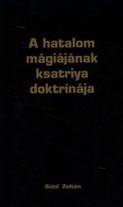 A hatalom mágiájának ksatriya doktrínája