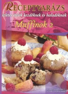 Receptvarázs 30. - Muffin 2. (2007)