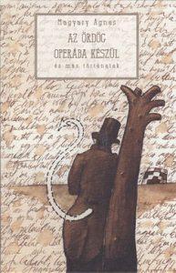 Az ördög operába készül és más történetek