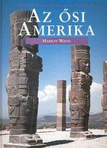 Az ősi Amerika