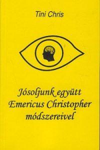 Jósoljunk együtt Emericus Christopher módszerével