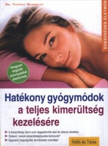 Hatékony gyógymódok a teljes kimerültség kezelésére