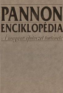 Pannon enciklopédia - A magyar építészet története