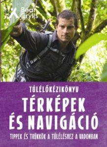 Túlélőkézikönyv - Térképek és navigáció