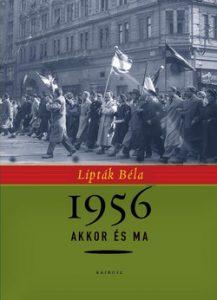 1956 akkor és ma