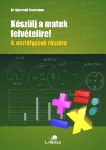Készülj a matekfelvételire! 4. o.