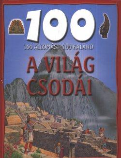 100 állomás-100 kaland A világ csodái