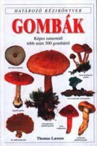 Gombák (Határozó kézikönyvek)