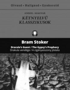 Drakula vendége - A cigányasszony jóslata - Dracula's Guest - The Gypsy's Prophercy