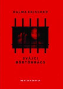 Svájci börtönrács