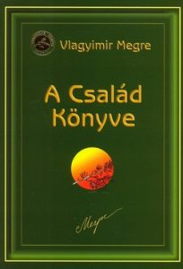 A Család Könyve - 6. Oroszország Zengő Cédrusai