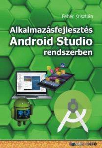 Alkalmazásfejlesztés Android Studio rendszerben