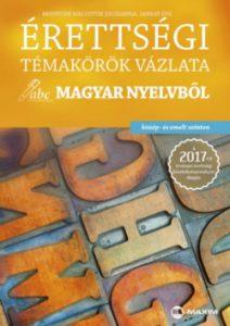 Érettségi témakörök vázlata - Magyar nyelvből