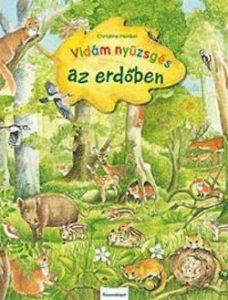 Vidám nyüzsgés az erdőben