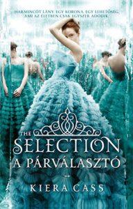 A Párválasztó 1. - The Selection