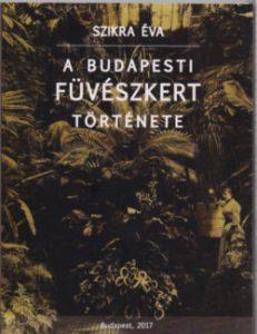A Budapesti Füvészkert története