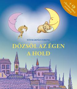 Dőzsöl az égen a hold + CD