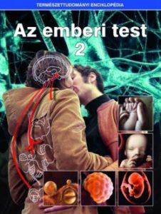 Az emberi test 2. - Természettudományi enciklopédia