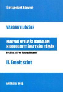 Magyar nyelv és irodalom kidolgozott érettségi témák