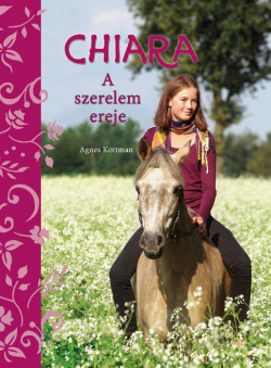 Chiara - A szerelem ereje